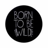 Sticker born to be wild 2
